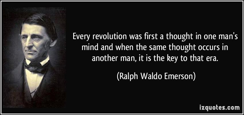 quote-every-revolution-by_Emerson.jpg